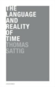 Ebook in inglese Language and Reality of Time Sattig, Thomas