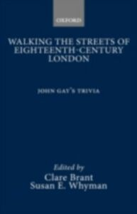 Foto Cover di Walking the Streets of Eighteenth-Century London, Ebook inglese di Clare Brant,Susan E. Whyman, edito da Oxford University Press, UK