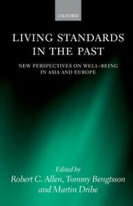 Ebook in inglese Living Standards in the Past: New Perspectives on Well-Being in Asia and Europe -, -