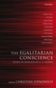 Ebook in inglese Egalitarian Conscience: Essays in Honour of G. A. Cohen -, -
