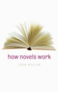 Foto Cover di How Novels Work, Ebook inglese di John Mullan, edito da OUP Oxford