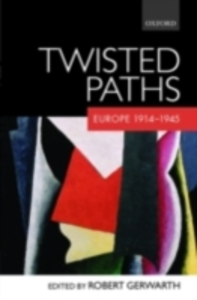 Ebook in inglese Twisted Paths: Europe 1914-1945 -, -