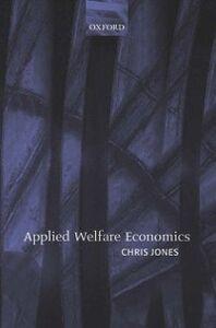 Ebook in inglese Applied Welfare Economics Jones, Chris