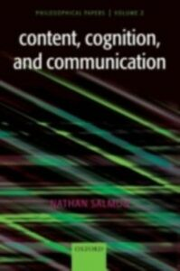 Foto Cover di Content, Cognition, and Communication: Philosophical Papers II, Ebook inglese di Nathan Salmon, edito da Clarendon Press