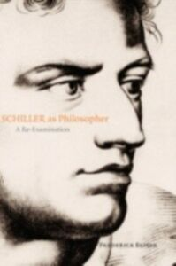 Ebook in inglese Schiller as Philosopher: A Re-Examination Beiser, Frederick