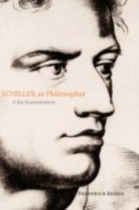 Ebook in inglese Schiller as Philosopher: A Re-Examination Beiser, Frederick