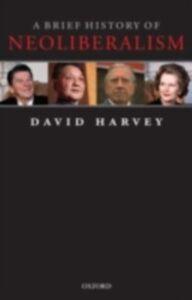 Ebook in inglese Brief History of Neoliberalism Harvey, David
