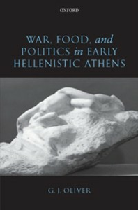 Ebook in inglese War, Food, and Politics in Early Hellenistic Athens Oliver, G. J.