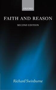 Ebook in inglese Faith and Reason Swinburne, Richard