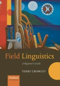 Ebook in inglese Field Linguistics: A Beginner's Guide Crowley, Terry