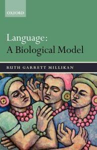 Ebook in inglese Language: A Biological Model Millikan, Ruth Garrett