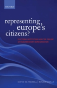 Ebook in inglese Representing Europe's Citizens?: Electoral Institutions and the Failure of Parliamentary Representation Farrell, David M. , Scully, Roger