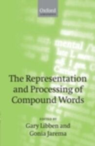 Foto Cover di Representation and Processing of Compound Words, Ebook inglese di  edito da OUP Oxford