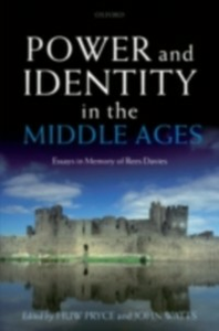 Ebook in inglese Power and Identity in the Middle Ages: Essays in Memory of Rees Davies -, -