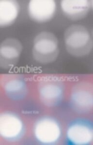 Ebook in inglese Zombies and Consciousness ROBERT, KIRK