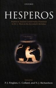 Foto Cover di Hesperos: Studies in Ancient Greek Poetry Presented to M. L. West on his Seventieth Birthday, Ebook inglese di  edito da OUP Oxford