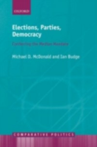 Ebook in inglese Elections, Parties, Democracy: Conferring the Median Mandate Budge, Ian , McDonald, Michael D.