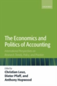 Ebook in inglese Economics and Politics of Accounting: International Perspectives on Research Trends, Policy, and Practice -, -