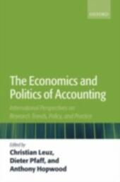 Economics and Politics of Accounting: International Perspectives on Research Trends, Policy, and Practice