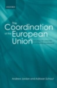 Ebook in inglese Coordination of the European Union Exploring the Capacities of Networked Governance ANDREW, JORDAN