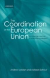 Coordination of the European Union Exploring the Capacities of Networked Governance