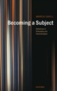 Ebook in inglese Becoming a Subject: Reflections in Philosophy and Psychoanalysis Cavell, Marcia