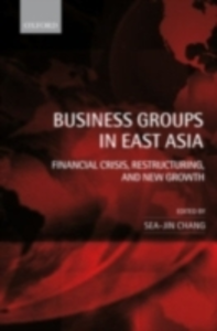 Ebook in inglese Business Groups in East Asia: Financial Crisis, Restructuring, and New Growth -, -