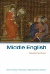 Middle English: Oxford Twenty-First Century Approaches to Literature