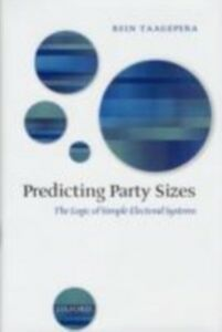 Foto Cover di Predicting Party Sizes: The Logic of Simple Electoral Systems, Ebook inglese di Rein Taagepera, edito da OUP Oxford
