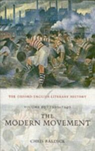 Foto Cover di Oxford English Literary History: Volume 10: 1910-1940: The Modern Movement, Ebook inglese di Chris Baldick, edito da OUP Oxford