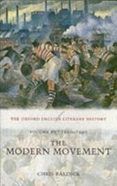 Oxford English Literary History: Volume 10: 1910-1940: The Modern Movement