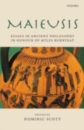 Maieusis: Essays in Ancient Philosophy in Honour of Myles Burnyeat