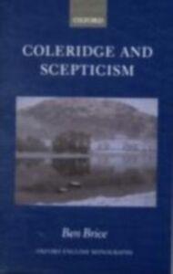 Foto Cover di Coleridge and Scepticism, Ebook inglese di Ben Brice, edito da Clarendon Press