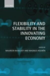 Ebook in inglese Flexibility and Stability in the Innovating Economy -, -