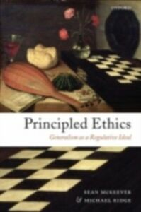 Ebook in inglese Principled Ethics: Generalism as a Regulative Ideal McKeever, Sean , Ridge, Michael