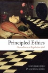 Ebook in inglese Principled Ethics: Generalism as a Regulative Ideal McKeever, Sean , Ridge, Michael