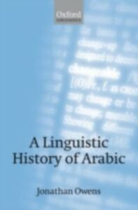 Ebook in inglese Linguistic History of Arabic Owens, Jonathan