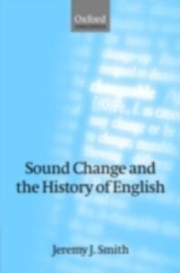 Ebook in inglese Sound Change and the History of English Smith, Jeremy