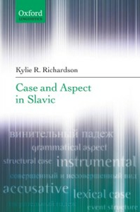 Ebook in inglese Case and Aspect in Slavic Richardson, Kylie R.