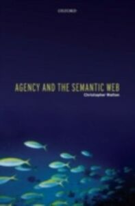 Ebook in inglese Agency and the Semantic Web Walton, Christopher