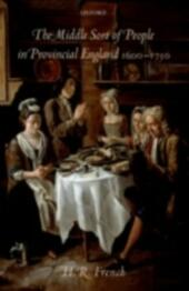 Middle Sort of People in Provincial England, 1600-1750