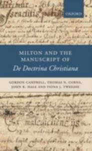 Ebook in inglese Milton and the Manuscript of De Doctrina Christiana Campbell, Gordon , Corns, Thomas N. , Hale, John K. , Tweedie, Fiona J.
