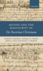 Milton and the Manuscript of De Doctrina Christiana