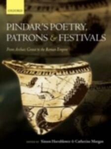 Foto Cover di Pindar's Poetry, Patrons, and Festivals: From Archaic Greece to the Roman Empire, Ebook inglese di  edito da OUP Oxford