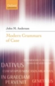 Ebook in inglese Modern Grammars of Case Anderson, John M.