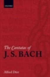 Cantatas of J. S. Bach: With their librettos in German-English parallel text