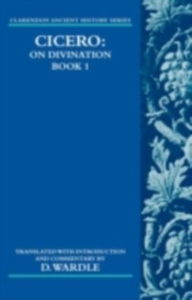 Ebook in inglese Cicero On Divination. Book 1 DAVID, WARDLE