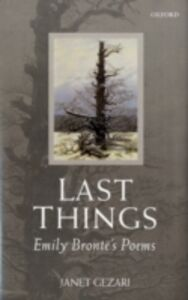 Foto Cover di Last Things: Emily Brontë's Poems, Ebook inglese di Janet Gezari, edito da OUP Oxford