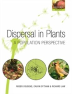 Ebook in inglese Dispersal in Plants: A Population Perspective Cousens, Roger , Dytham, Calvin , Law, Richard