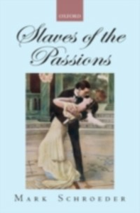 Ebook in inglese Slaves of the Passions Schroeder, Mark
